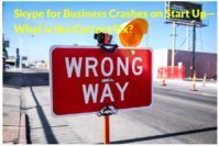 Resolve Skype for Business Crashes on Startup Error with these Simple Solutions !!